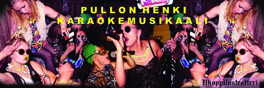 PULLON HENKI – karaokemusikaali